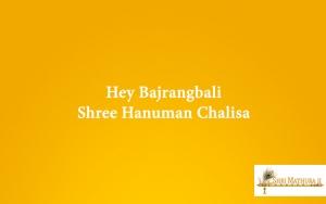 Hey Bajrangbali Shree Hanuman Chalisa